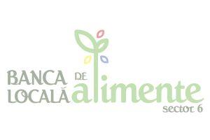 """Proiectul """"Banca Locală de Alimente Sector 6"""" a fost lansat"""